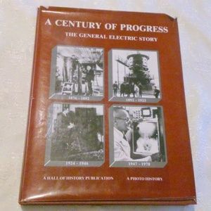 A Century of Progress The General Electric Story